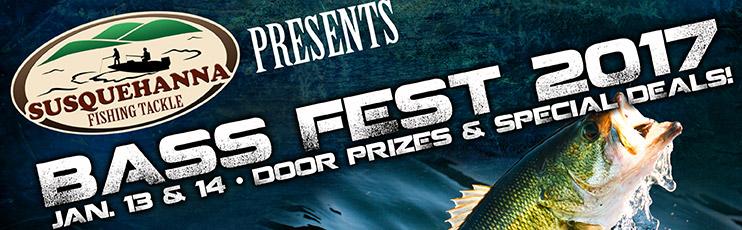 Bass Fest 2017 - Susquehanna Fishing Tackle